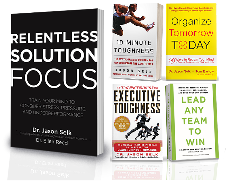 Jason Selk New Book Relentless Solution Focus and Best Sellers